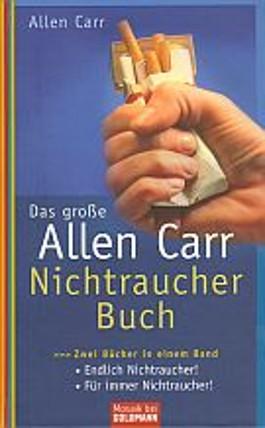 Das große Allen-Carr-Nichtraucher-Buch