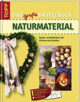 Das große Bastelbuch Naturmaterial
