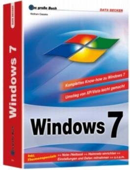 Das große Buch: Windows 7