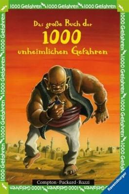 Das große Buch der 1000 unheimlichen Gefahren