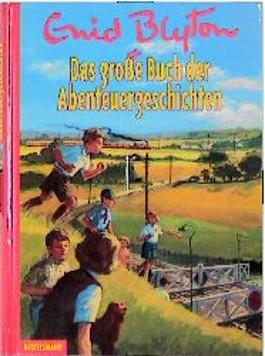Das große Buch der Abenteuergeschichten