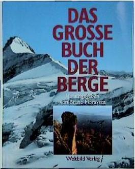 Das große Buch der Berge.
