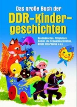 Das große Buch der DDR-Kindergeschichten