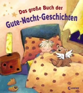 Das große Buch der Gute-Nacht-Geschichten