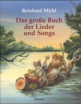 Das große Buch der Lieder und Songs