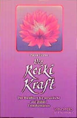 Das große Buch der Reiki Kraft