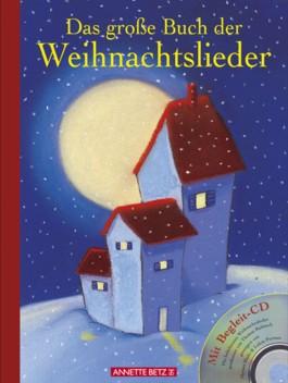 Das grosse Buch der Weihnachtslieder