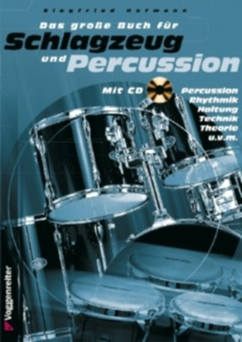 Das grosse Buch für Schlagzeug und Percussion