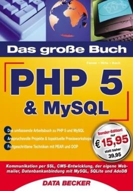 Das große Buch PHP 5 und MySQL