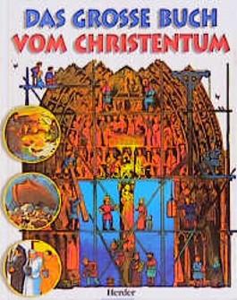 Das große Buch vom Christentum