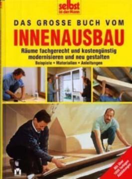 Das große Buch vom Innenausbau