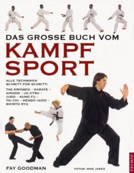Das grosse Buch vom Kampfsport