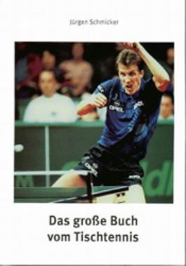 Das große Buch vom Tischtennis