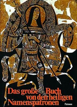 Das grosse Buch von den heiligen Namenspatronen
