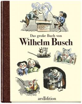 Das große Buch von Wilhelm Busch