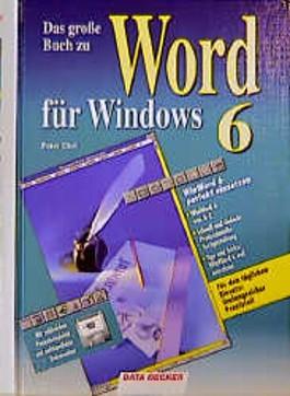 Das große Buch zu Word für Windows 6