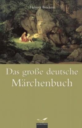 Das grosse deutsche Märchenbuch