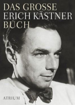Das grosse Erich Kästner Buch