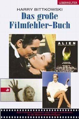 Das große Filmfehler-Buch