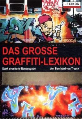 Das große Graffiti-Lexikon