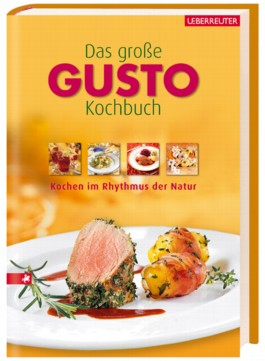 Das grosse Gusto-Kochbuch