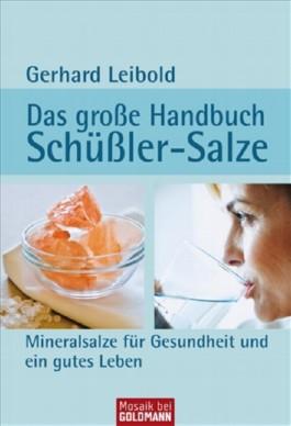 Das große Handbuch Schüßler-Salze