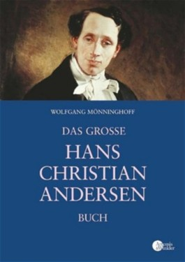 Das große Hans Christian Andersen Buch