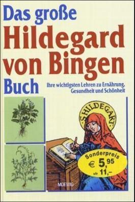 Das große Hildegard von Bingen Buch