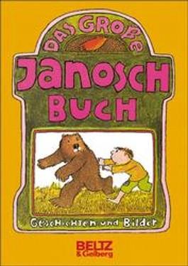 Das große Janosch Buch