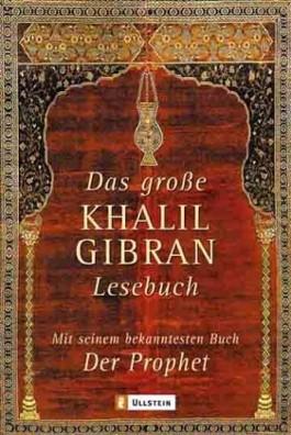 Das grosse Khalil-Gibran-Lesebuch