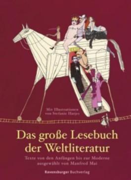 Das große Lesebuch der Weltliteratur