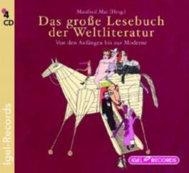 Das große Lesebuch der Weltliteratur, 4 Audio-CDs