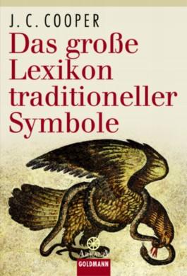 Das große Lexikon traditioneller Symbole