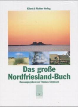 Das große Nordfriesland-Buch