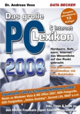 Das große PC & Internet-Lexikon 2008