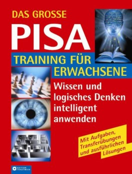 Das große PISA-Training für Erwachsene