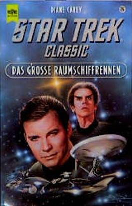Das grosse Raumschiffrennen. Star Trek.