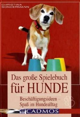 Das grosse Spielebuch für Hunde