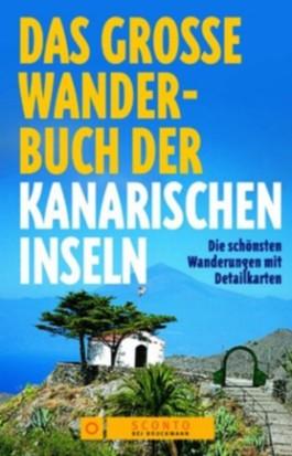 Das große Wanderbuch der Kanarischen Inseln