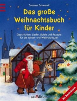 Das große Weihnachtsbuch für Kinder