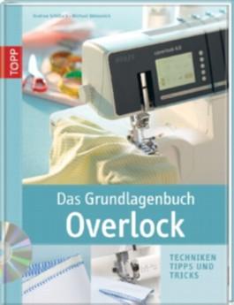 Das Grundlagenbuch Overlock, m. DVD-ROM