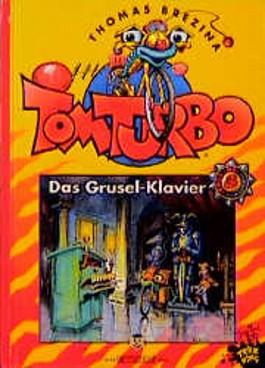 Tom Turbo - Das Grusel-Klavier