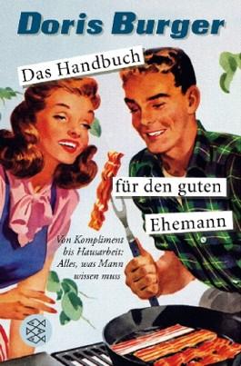 Das Handbuch für den guten Ehemann