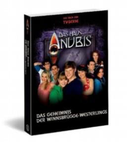 Das Haus Anubis - Das Geheimnis der Winnsbrügge-Westerlings