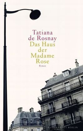 Das Haus der Madame Rose