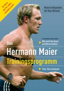 Das Hermann-Maier-Trainingsprogramm