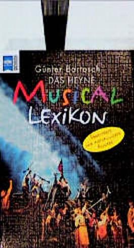 Das Heyne Musical-Lexikon