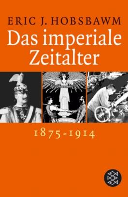 Das imperiale Zeitalter 1875-1914