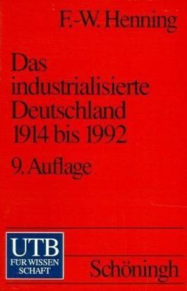 Das industrialisierte Deutschland 1914 bis 1992