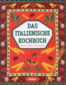 Das italienische kochbuch von johannes winz bei lovelybooks sachb cher for Italienisches kochbuch